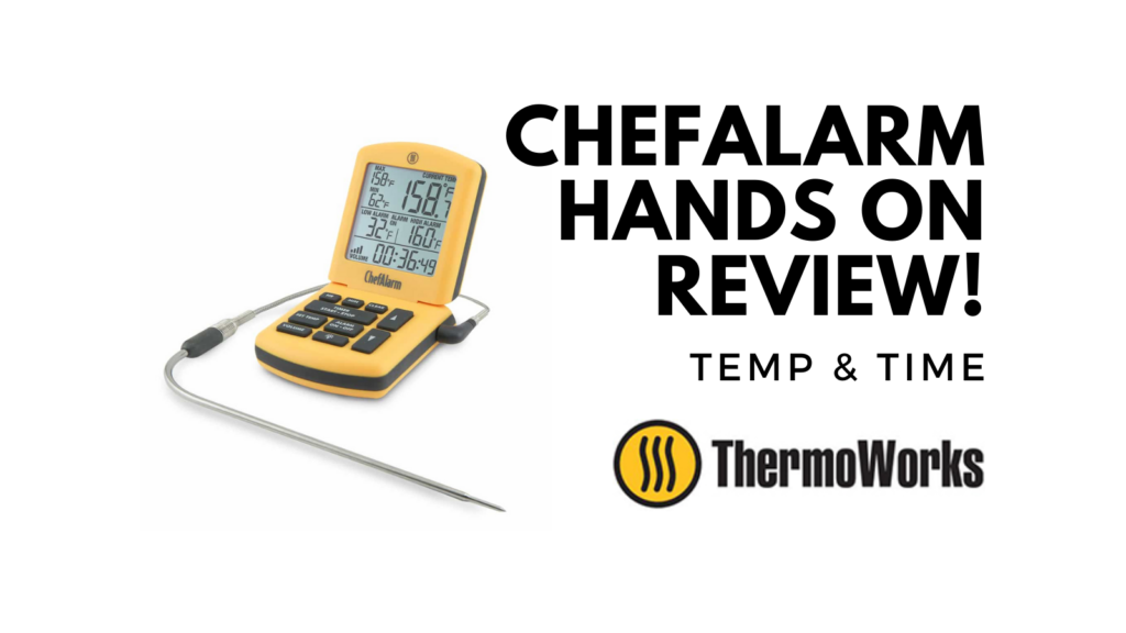 thermoworks chefalarm review