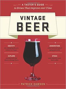 Vintage Beer: A Taster's Guide to Brews That Improve over Time Paperback