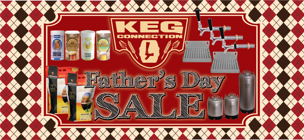 Father's Day Sale Keg Connection
