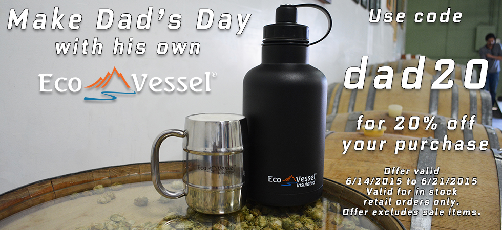 Father's Day Sale at Eco Vessel