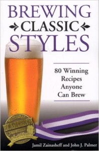 Brewing Classic Styles: 80 Winning Recipes Anyone Can Brew Kindle Edition