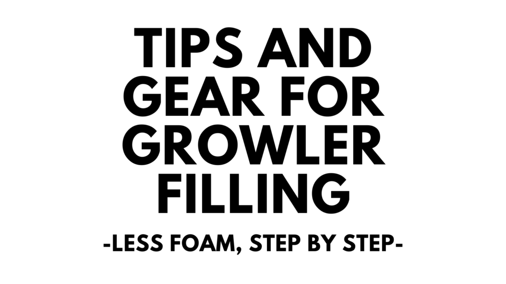 growler filling tips