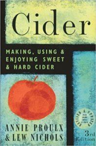 Cider: Making, Using & Enjoying Sweet & Hard Cider, 3rd Edition
