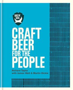 BrewDog: Craft Beer for the People Kindle Edition