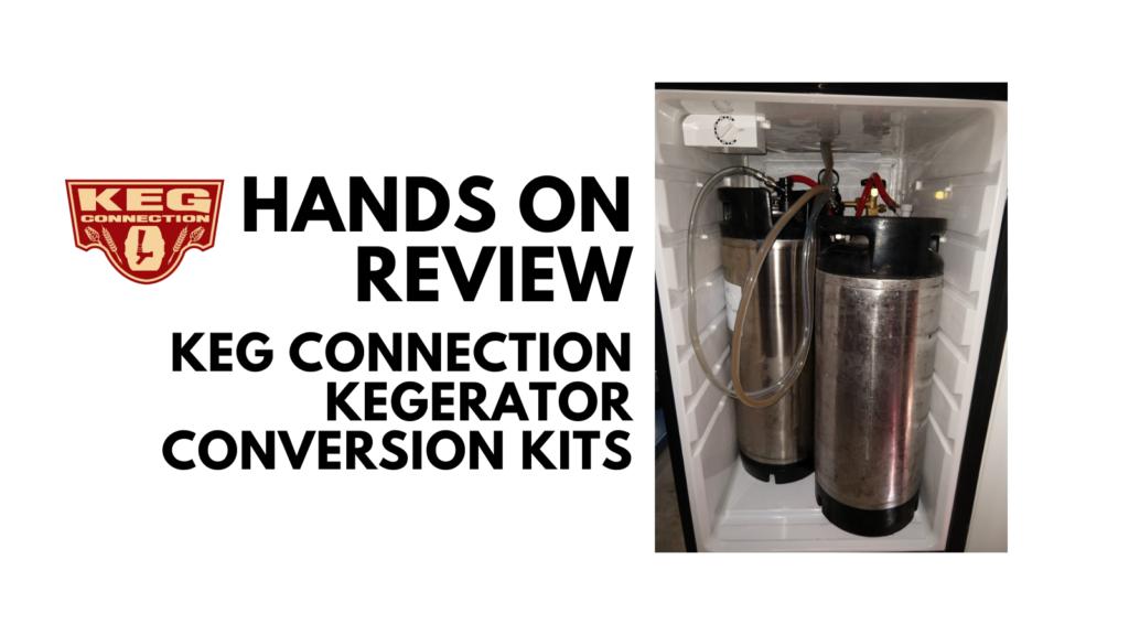 kegconnection.com kegerator review
