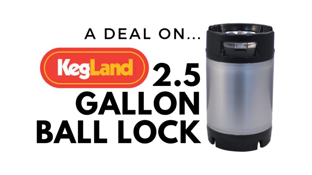Corny Keg - 2.5 Gallon Ball Lock Keg KEG416