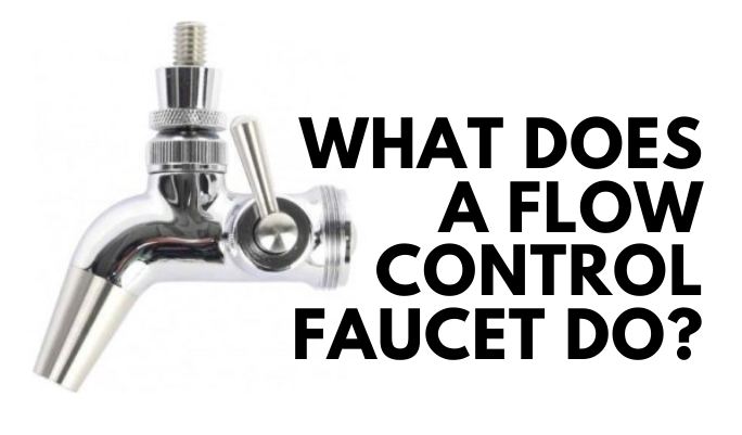 what does a flow control faucet do