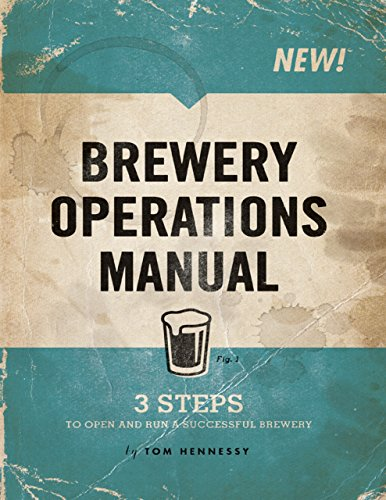 Brewery Operations Manual Kindle Edition