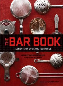 The Bar Book: Elements of Cocktail Technique Kindle Edition
