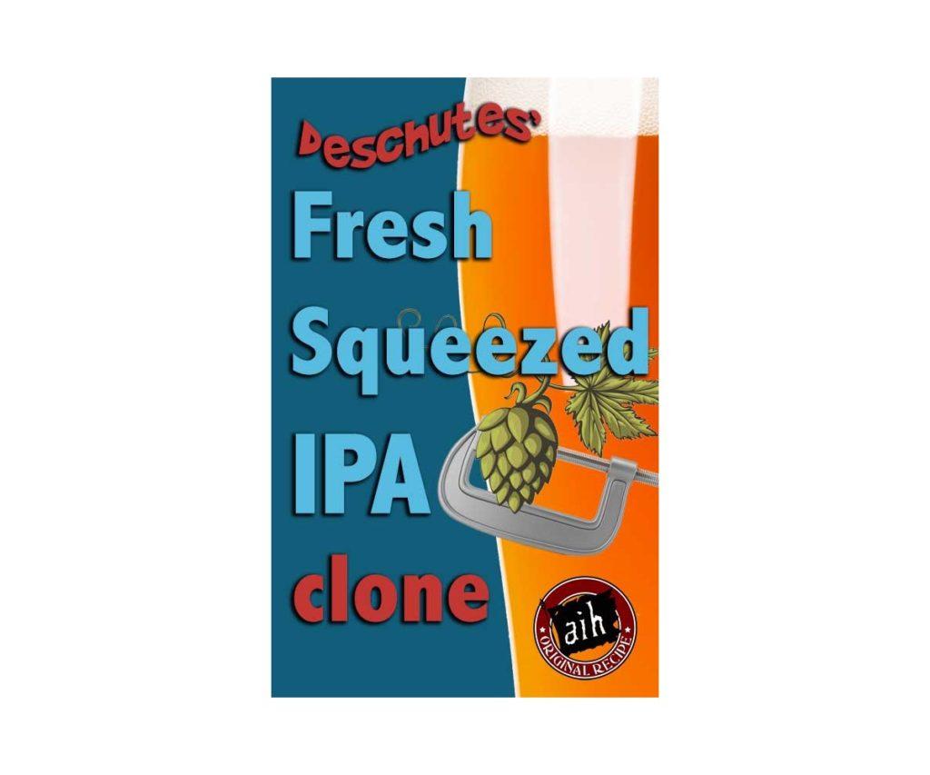 deschutes fresh squeezed homebrew clone