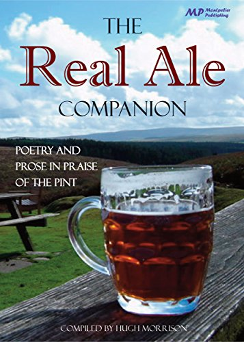 The Real Ale Companion: Poetry and Prose in Praise of the Pint Kindle Edition
