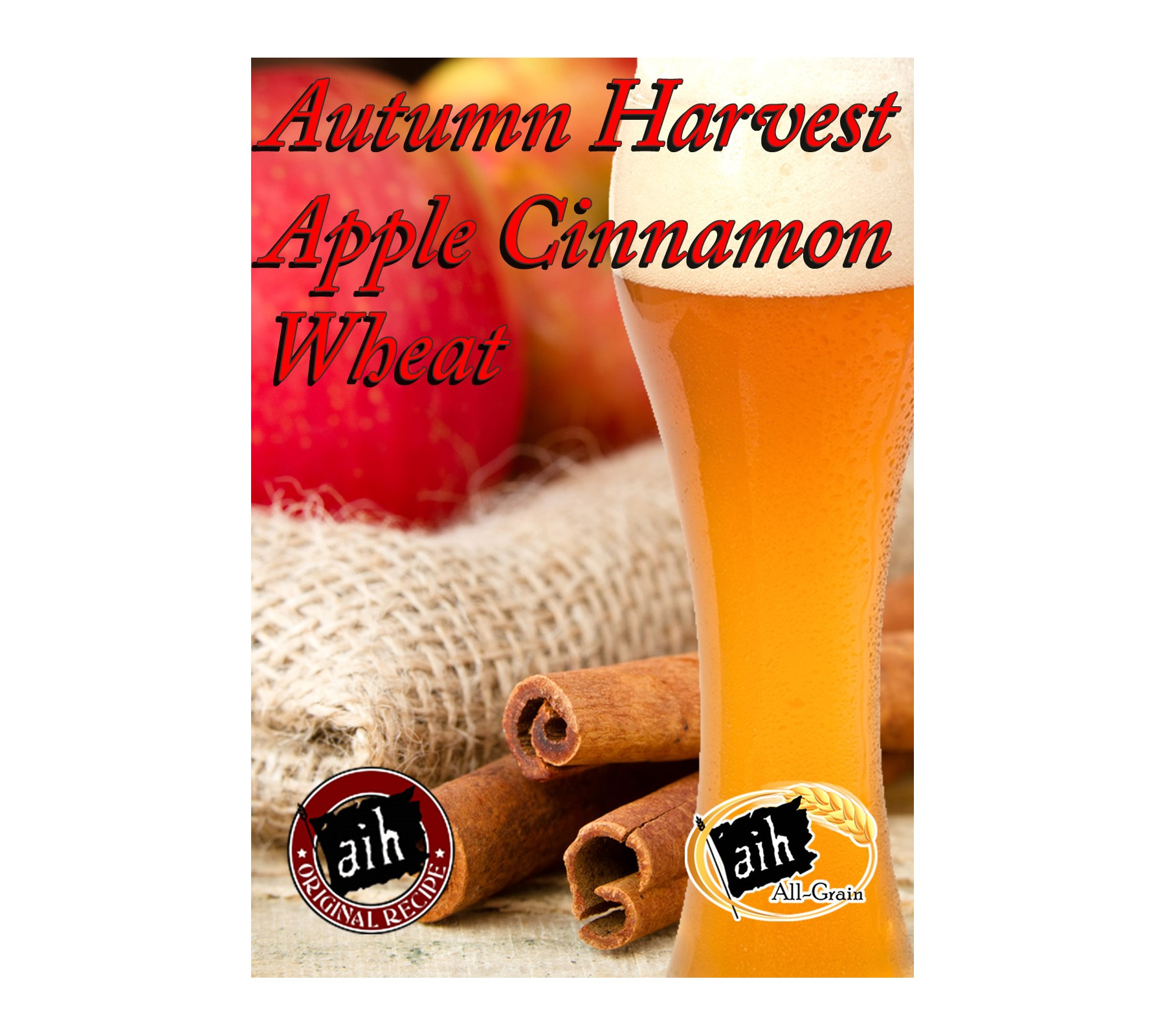 Autumn Apple Cinnamon Wheat All Grain Recipe