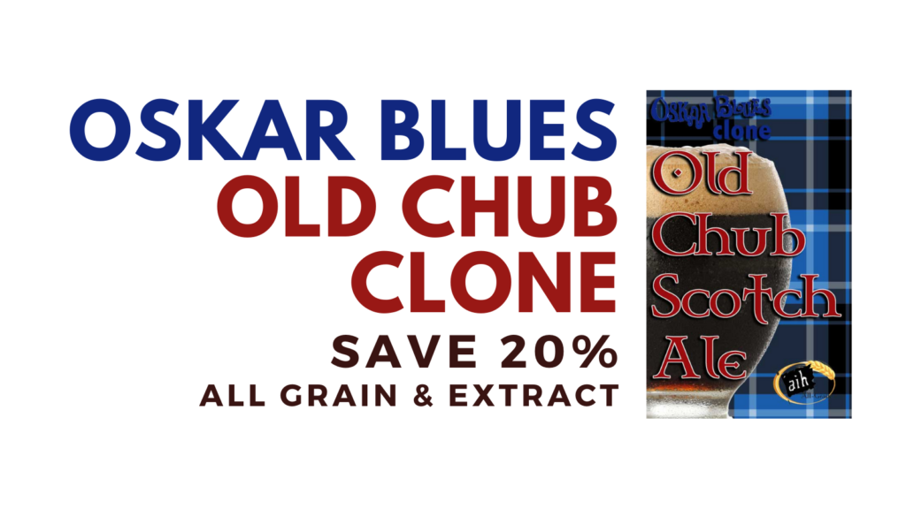 Oskar Blues Old Chub Clone All Grain Recipe    Oskar Blues Old Chub