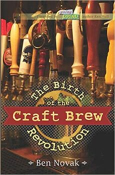 The Birth of the Craft Brew Revolution Paperback