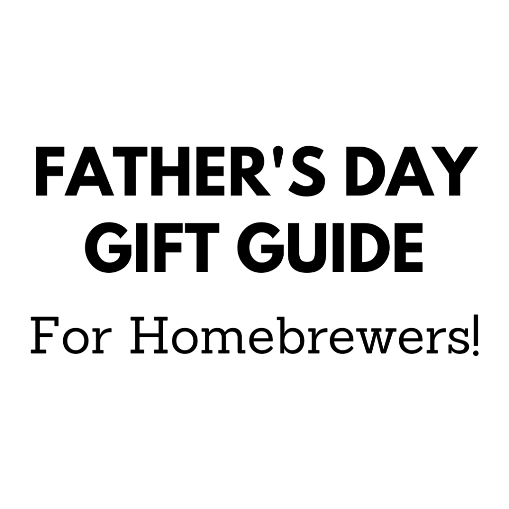 father's day homebrewing gift guide