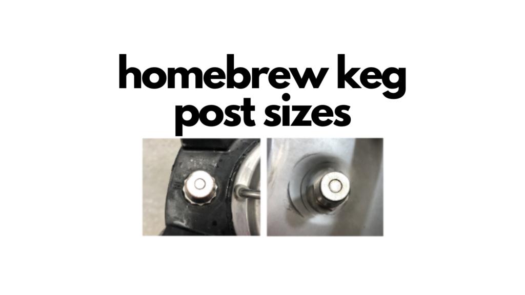 homebrew keg post sizes