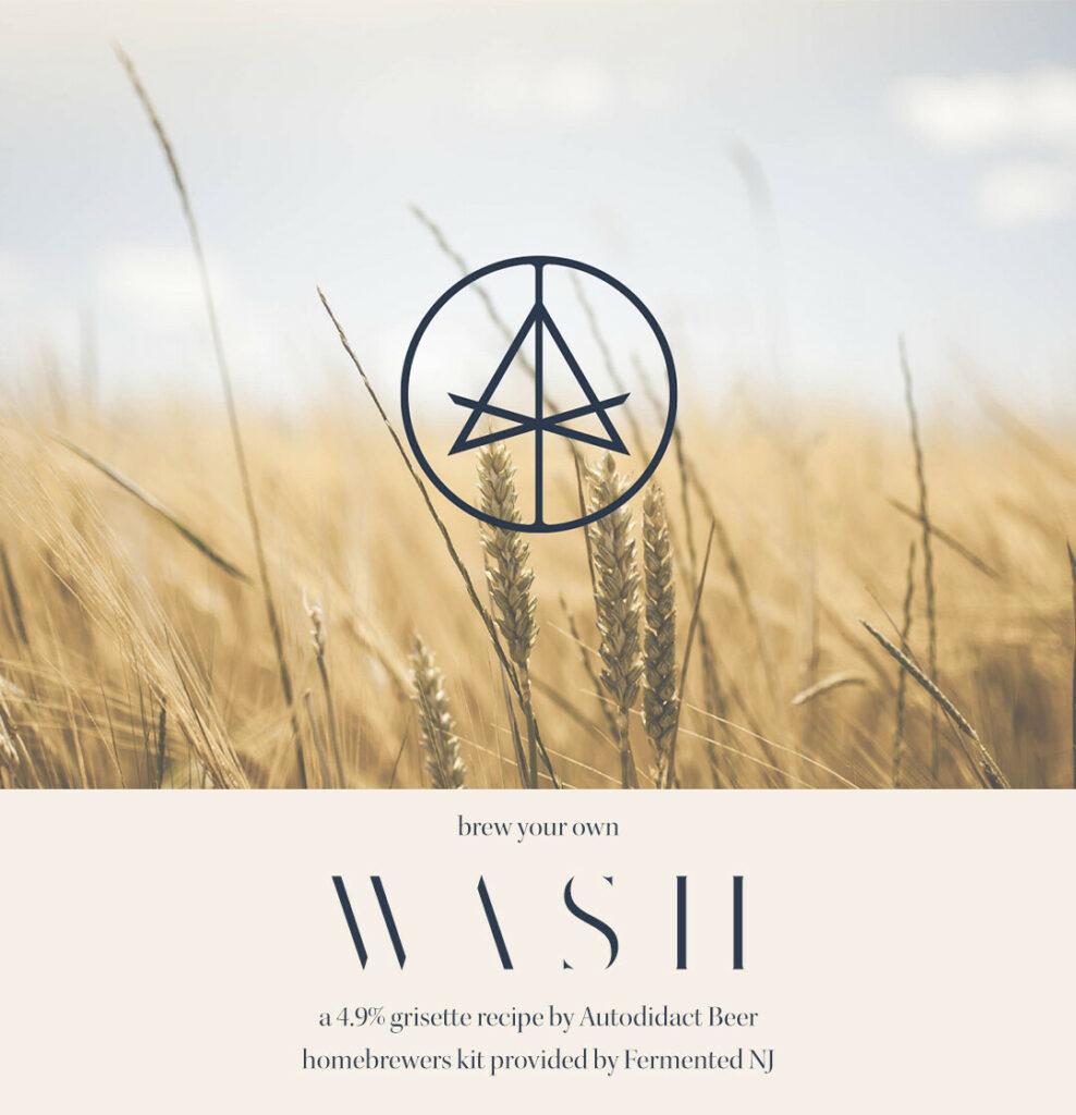 Wash by Autodidact Recipe Kit (Grisette)