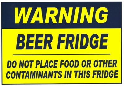 Warning Beer Fridge Magnet. Do not Place Food or Other Contaminants in This Fridge. Measures 2 1/2 X 3 1/2 inches